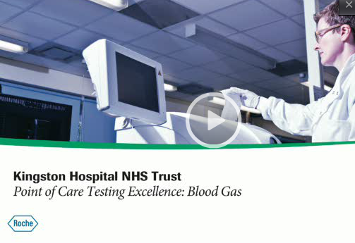 Kingston Hospital NHS Trust – Point of Care testing Exellence: Blood Gas